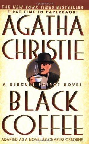 Black Coffee (Hercule Poirot, #7)