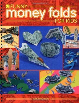 Funny Money Folds for Kids