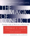 Magic of Conflict by Thomas Crum