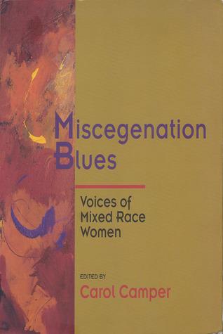 miscegenation-blues-voices-of-mixed-race-women