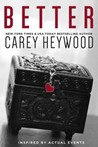 Better by Carey Heywood
