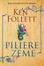 Piliere zeme by Ken Follett