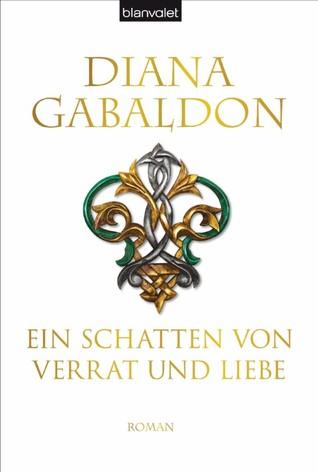 Ein Schatten von Verrat und Liebe (Highland-Saga, #8)