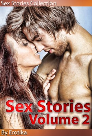 Real Sex Stories - Erotic XXX Stories To Get You Off The Hook (Volume 2) (Sex Stories Collection)