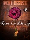 Love and Decay, Episode Five (Love and Decay, #5)