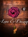 Love and Decay, Episode Seven (Love and Decay, #7)