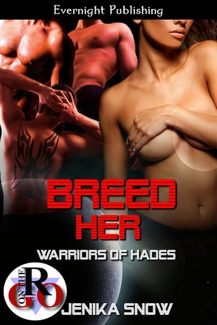 Breed Her(Warriors of Hades 1)