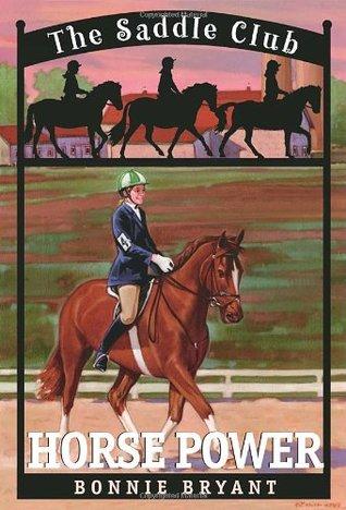 Horse Power (Saddle Club, #4)