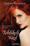 Tehlikeli Kızıl by Tarryn Fisher