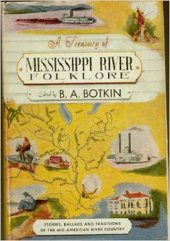A Treasury of Mississippi River Folklore