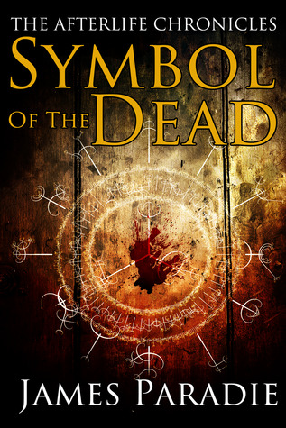 Symbol of the Dead (The Afterlife Chronicles, #1)