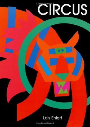 Circus by Lois Ehlert