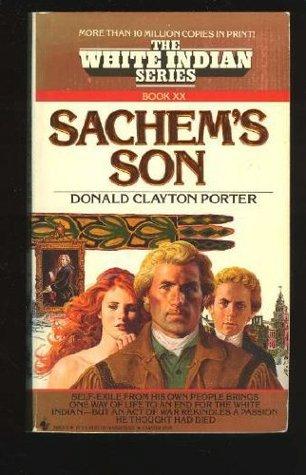 Sachem's Son by Donald Clayton Porter