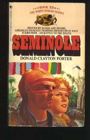 Seminole (White Indian, #12)