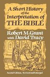 A Short History of the Interpretation of the Bible by Robert McQueen Grant
