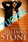 Tucker by Juliana Stone