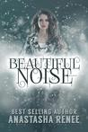Beautiful Noise (Mind Weaver Novel)