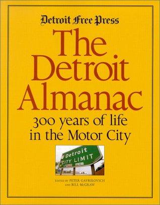 The Detroit Almanac by Peter Gavrilovich
