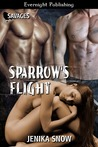 Sparrow's Flight (Savages, #1)