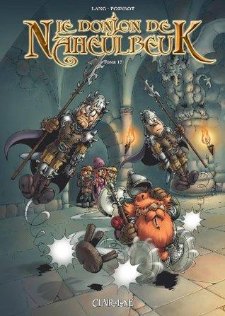 Le Donjon de Naheulbeuk, Tome 12 por Marion Poinsot
