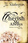Cherish Me Always (Passions in the Park, #2)