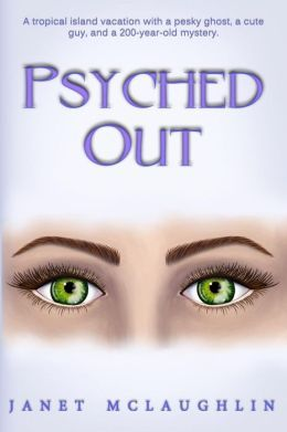 Psyched out by Janet Mclaughlin