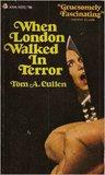 When London Walked in Terror