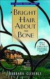 Bright Hair About the Bone (Laetitia Talbot, #2)
