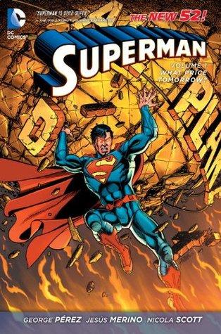 Ebook Superman, Vol. 1: What Price Tomorrow? by George Pérez PDF!