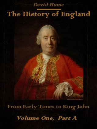 The History of England : From Early Times to King John, Volume One, Part A