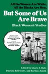 But Some Of Us Are Brave by Akasha Gloria Hull