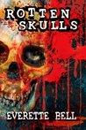 Rotten Skulls