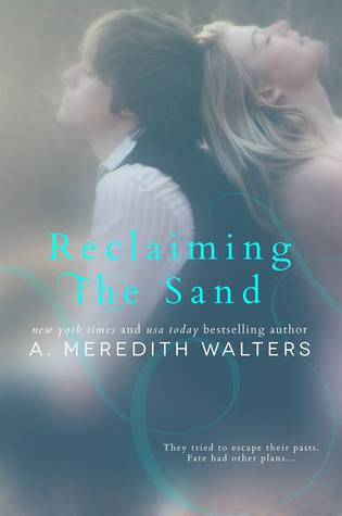 Reclaiming the Sand (Reclaiming the Sand, #1)