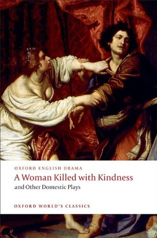 a-woman-killed-with-kindness-and-other-domestic-plays
