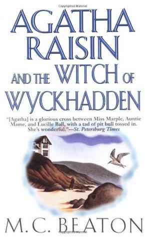 Agatha Raisin and the Witch of Wyckhadden(Agatha Raisin  9)
