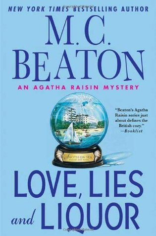 Love, Lies and Liquor by M.C. Beaton