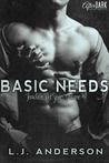 Basic Needs by L.J. Anderson