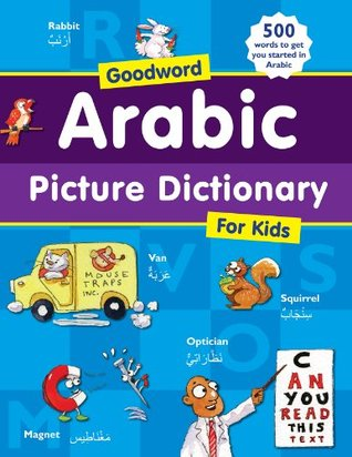 Arabic Picture dictionary: Islamic Children's Books on the Quran, the Hadith, and the Prophet Muhammad