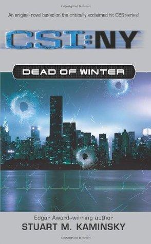Dead of winter csi new york 1 by stuart m kaminsky 192245 fandeluxe Document
