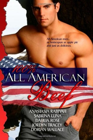 100% All American Beef by Dahlia Rose