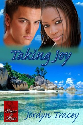 Taking Joy by Jordyn Tracey