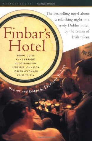 Ebook Finbar's Hotel by Dermot Bolger read!