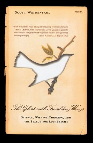 The Ghost with Trembling Wings by Scott Weidensaul