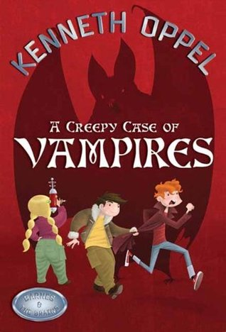 A Creepy Case Of Vampires (Barnes and The Brains, #6)