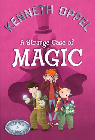 A Strange Case Of Magic (Barnes and The Brains, #2)