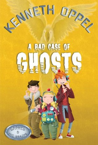 A Bad Case of Ghosts (Barnes and the Brains, #1)