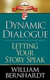 Dynamic Dialogue by William Bernhardt