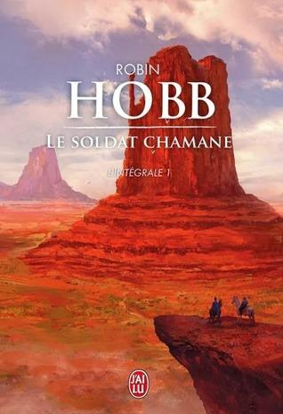 Le Soldat Chamane (Intégrale, #1)
