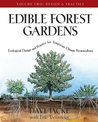 Edible Forest Gardens, Volume 2: Ecological Design and Practice for Temperate Climate Permaculture