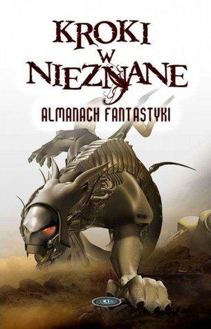 Kroki w nieznane: Almanach fantastyki 2013